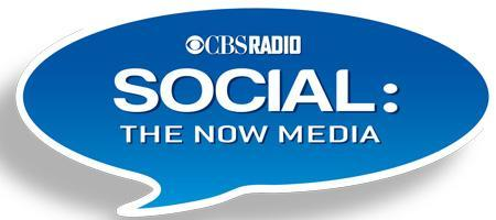 SOCIAL: THE NOW MEDIA, presented by CBS Radio & KNX...