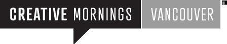 CreativeMornings/Vancouver with Ian Grais