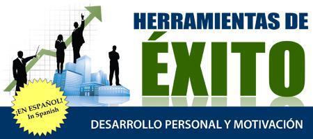 Seminario: HERRAMIENTAS DE ÉXITO Desarrollo Personal y...