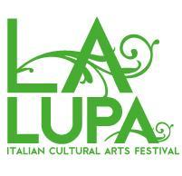 Last Weekend of La Lupa Fest -- the Italian-American...
