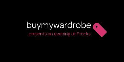 BuyMyWardrobe presents an evening of Frocks