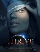 "A Must See!  ""THRIVE"" the MOVIE EVENT of the..."