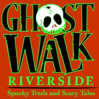 21st Annual Ghost Walk Riverside