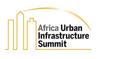 The Africa Urban Infrastructure Summit