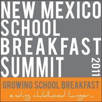 New Mexico School Summit:  Growing School Breakfast...