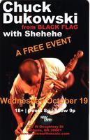 FREE SHOW: Chuck Dukowski of Black Flag with Shehehe
