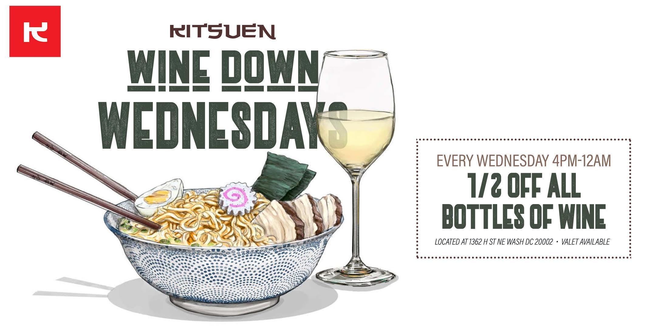 Wine Down Wednesdays (Half Priced Bottles Of Wine)