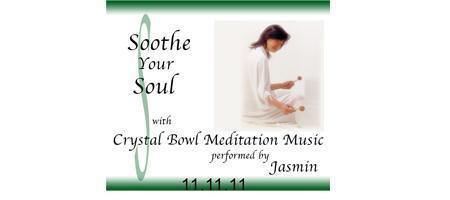 11.11.11 Singing Crystal Bowl Meditation