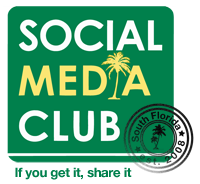 "Social Media Club South Florida - ""Social Media and..."