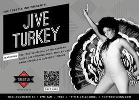 Jive Turkey at The Trestle Inn