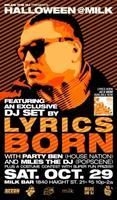 LYRICS BORN (DJ Set) :: HALLOWEEN @ MILK