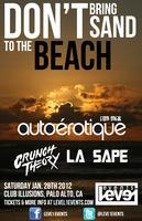 Don't Bring Sand To The Beach 2012 with Autoerotique...