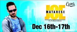 Joe MATARESE @ COMIX At Foxwoods; Fri, Dec 16th thru...
