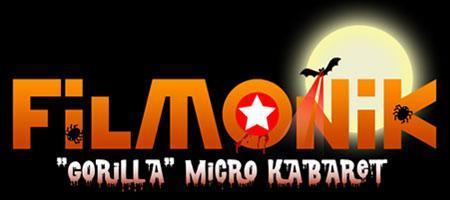 """Filmonik Halloween """"Gorilla"""" Micro Kabaret"""