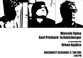 Archinect Sessions: Marcelo Spina, Axel Prichard...