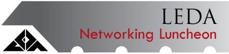 LEDA Networking Luncheon - August 7, 2013