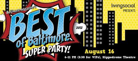 Baltimore magazine's 2012 Best of Baltimore Party...
