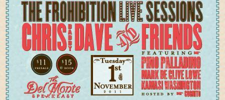 Chris Dave & Friends - The Frohibition *LIVE* Sessions