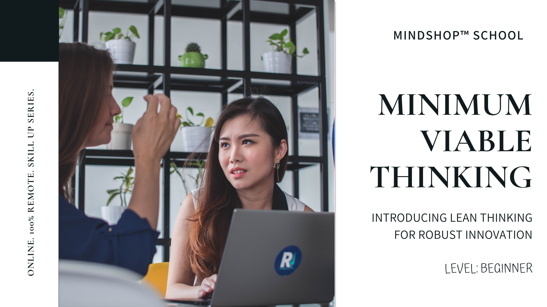 MINDSHOP Webinar | Develop Innovative Product with Minimum Viable Thinking