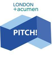 London 4 Acumen Proudly Presents: PITCH!