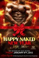 """The Happy Naked...""""New Year"""" Strip Show!"""