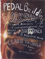 Pedal Building Workshop w/ Liane Morrissette @ VHS