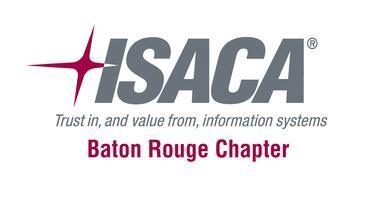 ISACA Baton Rouge November Chapter Meeting - Advanced...
