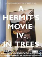 A Hermit's Movie IV: In Trees
