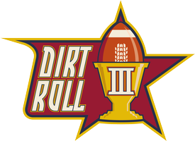 Dirt Roll III - Sunday, February 5 2012