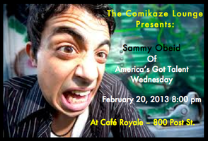 the Comikaze Lounge at Cafe Royale - Comedy with Sammy...