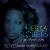 Erika Flowers EP Release Party w/ Freedom Speaks