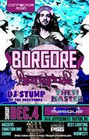 Borgore , Spankalicous , DJ Stump , Yeti Master