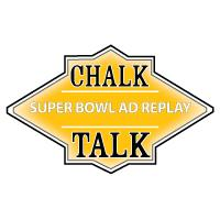 Chalk Talk: Super Bowl Ad Replay 2013