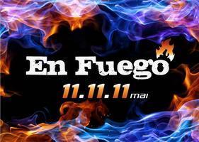 En Fuego VIp 11-11-11