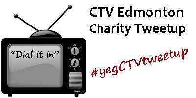 CTV Edmonton Charity Tweetup