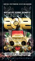 MIDNIGHT NYE 2012 at Club Six San Francisco