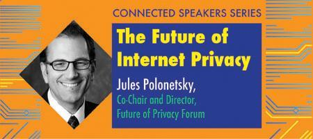 The Future of Internet Privacy