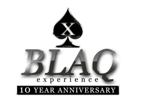 THE BLAQ EXPERIENCE | 10 YEAR ANNIVERSARY AT THE...