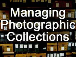 Managing Photographic Collections Workshop