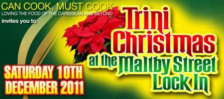 Trini Christmas at Maltby Street LockIn