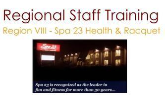 Region VIII Spa 23 Health & Racquet Club - Workshop -...
