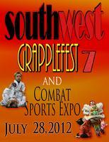 SOUTHWEST GRAPPLEFEST VII and 2012 COMBAT SPORTS EXPO