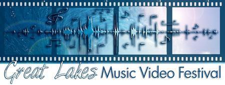 Great Lake Music Video Festival