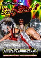 """Perish's Studio 69's 2nd Annual """"DIRTY DISCO II"""""""