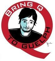 Show Your Support - Bring Q to Guelph