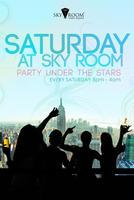 Sky's the Limit at Skyroom!! John J Guest List!!