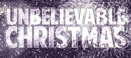 !Audacious Unbelievable Christmas