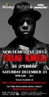 NYE 2012 Feat. Talib Kweli DJ Set