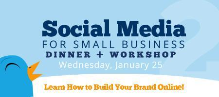 Social Media for Small Business Dinner + Workshop