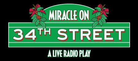 Miracle on 34th Street (matinee performances only)